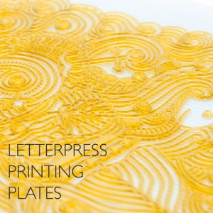 Letterpress printing Plates