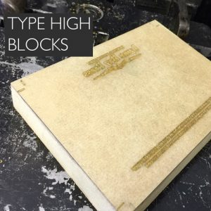 Letterpress Type High Blocks