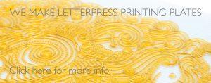 we make letterpress printing plates